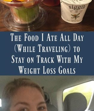 The Food I Ate All Day {While Traveling} To Stay On Track With My Weight Loss Goals